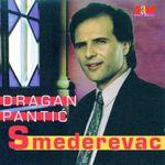 Dragan Pantic Smederevac - Diskografija 23034758_Prednja