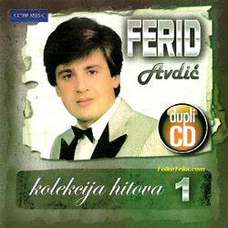 Ferid Avdic 2012 - Kolekcija hitova 1 22472048_Ferid_Avdic_-_Kolekcija_hitova_1-a
